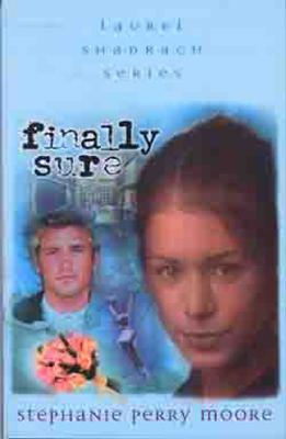 Finally Sure - Moore, Stephanie Perry