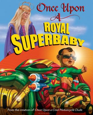 Once Upon a Royal Superbaby -