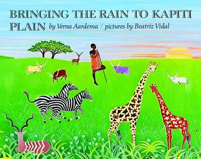 Bringing the Rain to Kapiti Plain: A Nandi Tale - Aardema, Verna