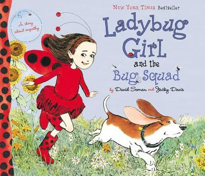 Ladybug Girl and the Bug Squad - Davis, Jacky