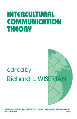 Intercultural Communication Theory - Wiseman, Richard L, Professor (Editor)