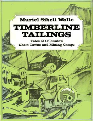Montana Pay Dirt: Guide to Mining Camps of Treasure State - Wolle, Murile Sibell, and Wolle, Muriel S