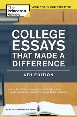 College Essays That Made a Difference - Princeton Review