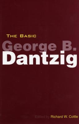 The Basic George B. Dantzig - Cottle, Richard (Editor), and Dantzig, George Bernard