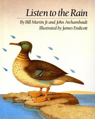 Listen to the Rain - Martin, Bill, Jr.
