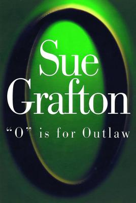 O is for Outlaw - Grafton, Sue
