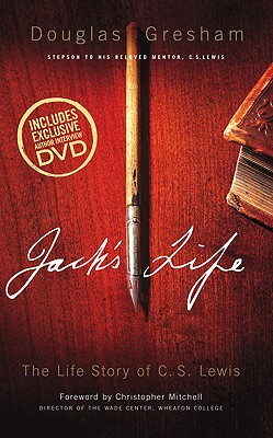 Jack's Life: The Life Story of C. S. Lewis - Gresham, Douglas, and Mitchell, Christopher (Foreword by)