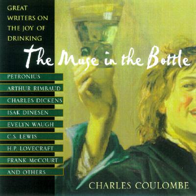The Muse in the Bottle - Coulombe, Charles A