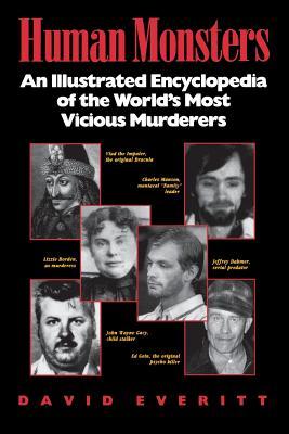 Human Monsters - Everitt, David, and Everitt David, and Schechter, Harold (Foreword by)