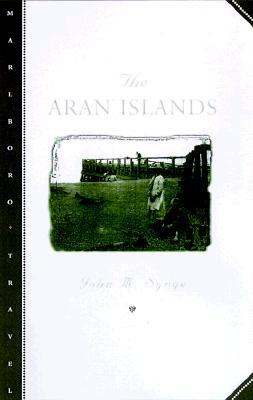 The Aran Islands - Synge, J M, and O'Brien, Edward J (Introduction by)