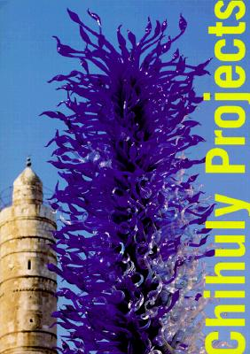 Chihuly Projects - Rose, Barbara, and Chihuly, Dale, and Lanzone, Dale M