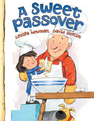 A Sweet Passover - Newman, Leslea