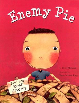 Enemy Pie - Munson, Derek, and Chronicle Books