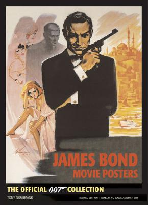 James Bond Movie Posters: The Official 007 Collection - Nourmand, Tony