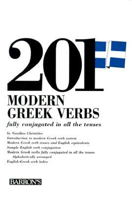 201 Modern Greek Verbs - Christides, Vassilios, and Tsirpanlis, Constantine N