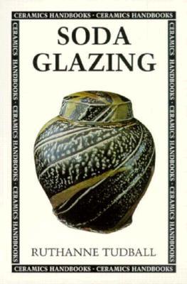 Soda Glazing - Tudball, Ruthanne