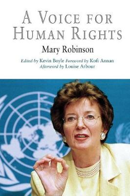 A Voice for Human Rights - Robinson, Mary, and Boyle, Kevin (Editor), and Arbour, Louise (Afterword by)