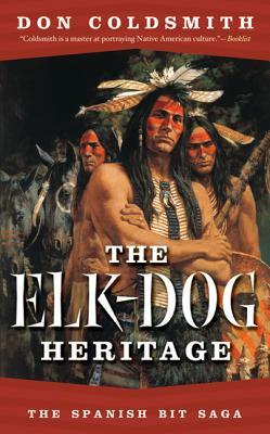 The Elk-Dog Heritage - Coldsmith, Don