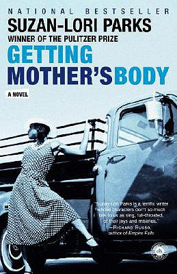 Getting Mother's Body - Parks, Suzan-Lori