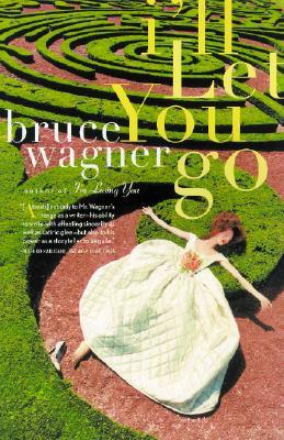 I'll Let You Go - Wagner, Bruce