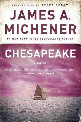 Chesapeake - Michener, James A, and Berry, Steve (Introduction by)