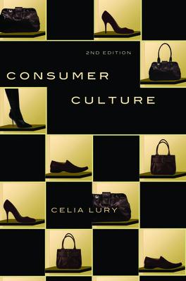 Consumer Culture - Lury, Celia, Professor