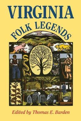 Virginia Folk Legends Virginia Folk Legends - Barden, Thomas E