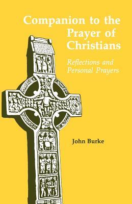 Companion to the Prayer of Christians - Burke, John