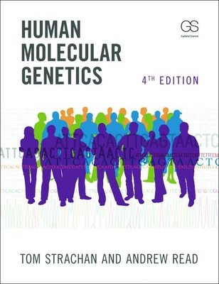 Human Molecular Genetics - Strachan Tom, and Strachan, Tom, Ph.D., and Read, Andrew