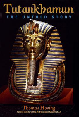 Tutankhamun: The Untold Story - Hoving, Thomas
