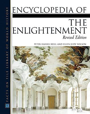 Encyclopedia of the Enlightenment - Reill, Peter Hanns, and Wilson, Ellen Judy