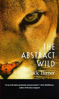 The Abstract Wild - Turner, Jack