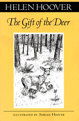 The Gift of the Deer - Hoover, Helen