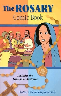 Rosary Comic Book: Includes the Luminous Mysteries - Yang, Gene Luen