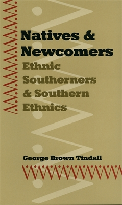 Natives and Newcomers - Tindall, George Brown
