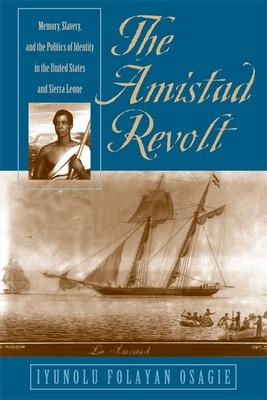 The Amistad Revolt - Osagie, Iyunolu Folayan