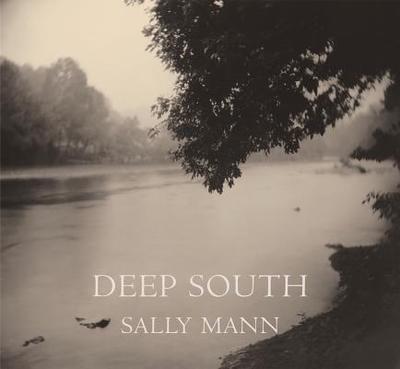 Deep South - Mann, Sally