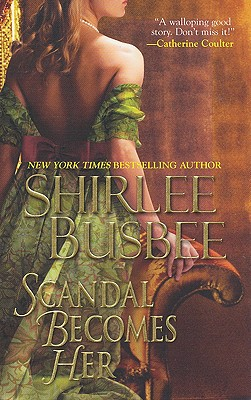 Scandal Becomes Her - Busbee, Shirlee