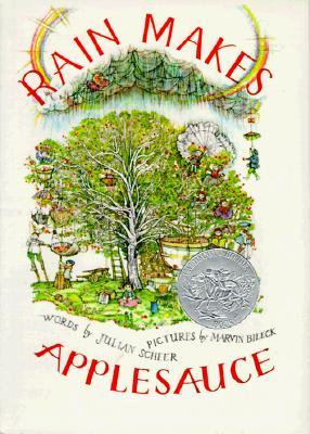 Rain Makes Applesauce - Scheer, Julian