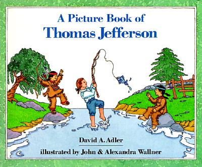 A Picture Book of Thomas Jefferson - Adler, David A
