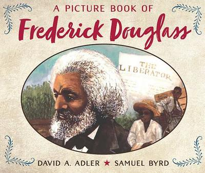 A Picture Book of Frederick Douglass - Adler, David A