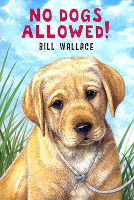 No Dogs Allowed - Wallace, Bill