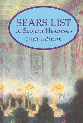 Sears List of Subject Headings - Miller, Joseph (Editor), and McCarthy, Susan (Editor)