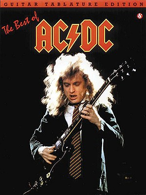 The Best of AC/DC: Guitar Tab - Buk, Askold (Editor), and AC/DC