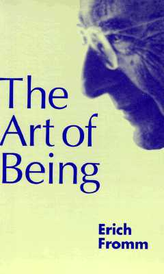 Art of Being - Fromm, Erich, and Funk, Rainer (Foreword by)