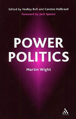 Power Politics - Wight, Martin