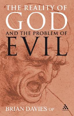 The Reality of God and the Problem of Evil - Davies, Brian