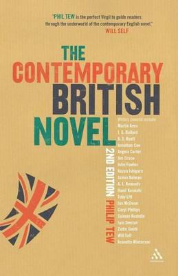 The Contemporary British Novel - Tew, Philip