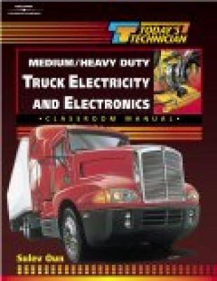Today's Technician: Medium/Heavy Duty Truck Electricity & Electronics SM & CM - Oun, Sulev