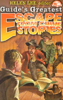 Escape from Crime Stories - Lee, Helen (Editor)